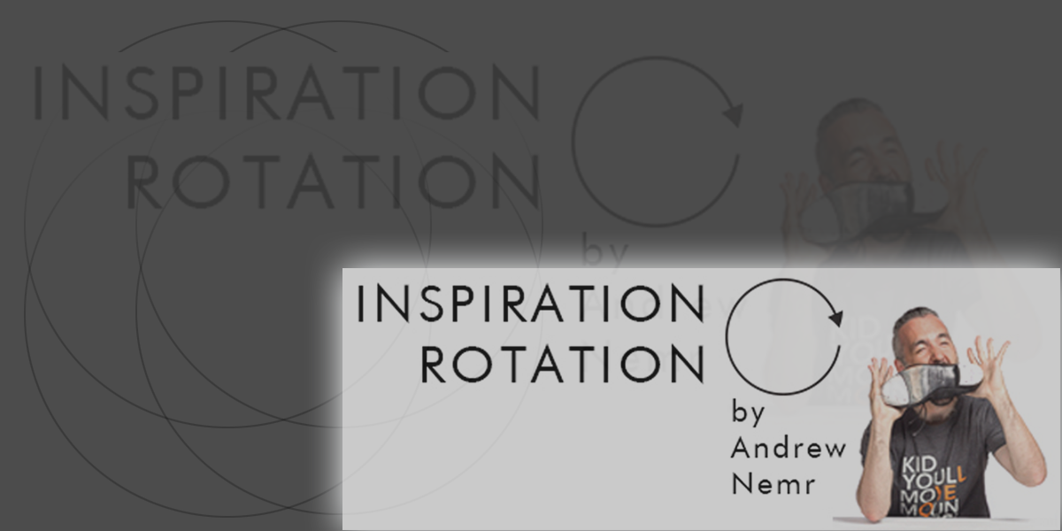 Inspiration Rotation, Every Friday